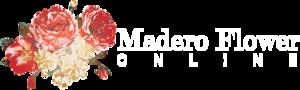 Madero Flower Online